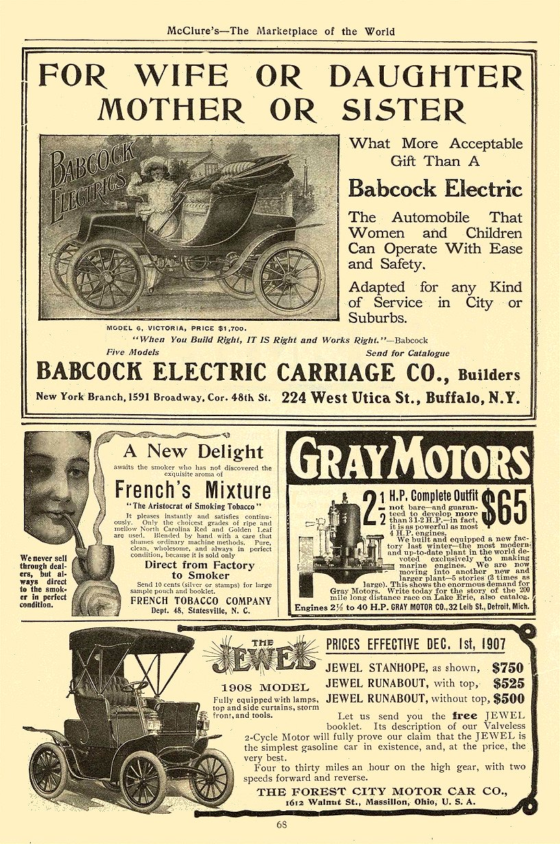 1908 BABCOCK Electric FOR WIFE OR DAUGHTER MOTHER OR SISTER THE BABCOCK ELECTRIC CARRIAGE CO. Buffalo, New York McClure's—The Marketplace of the World 1908 6.75″x9.75″ page 68