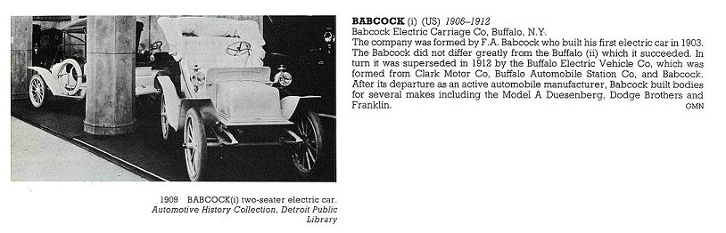 1909 BABCOCK two-seater electric car Babcock Electric Carriage Co Buffalo, NY 1906-1912 THE NEW ENCYLOPEDIA OF MOTORCARS 1885 to the Present Edited by G. N. Georgano E. P. Dutton New York 1982 ISBN: 0-525-93254-2 8.25″x11″ page 72