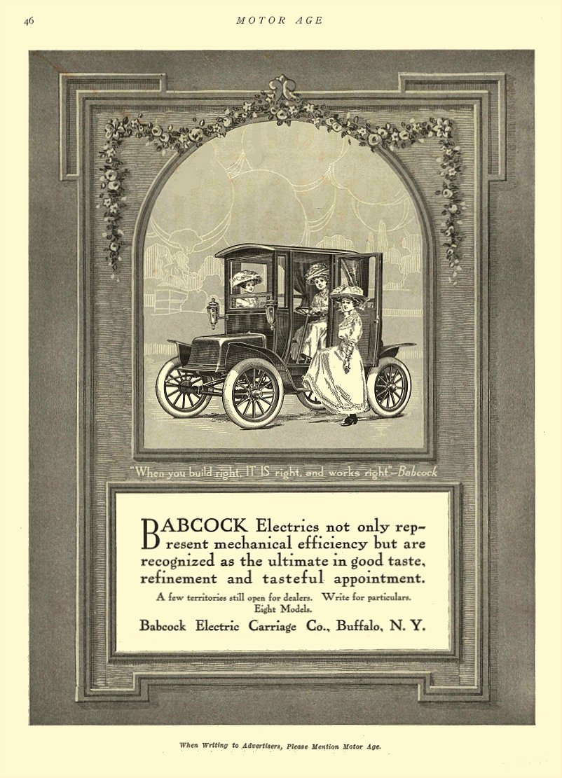 "1911 4 27 BABCOCK Electric Car ""When you build right, IT IS right and works right"" – Babcock Babcock Electric Carriage Co Buffalo, New York MOTOR AGE April 27, 1911 8.25″x11.75″ page 46"
