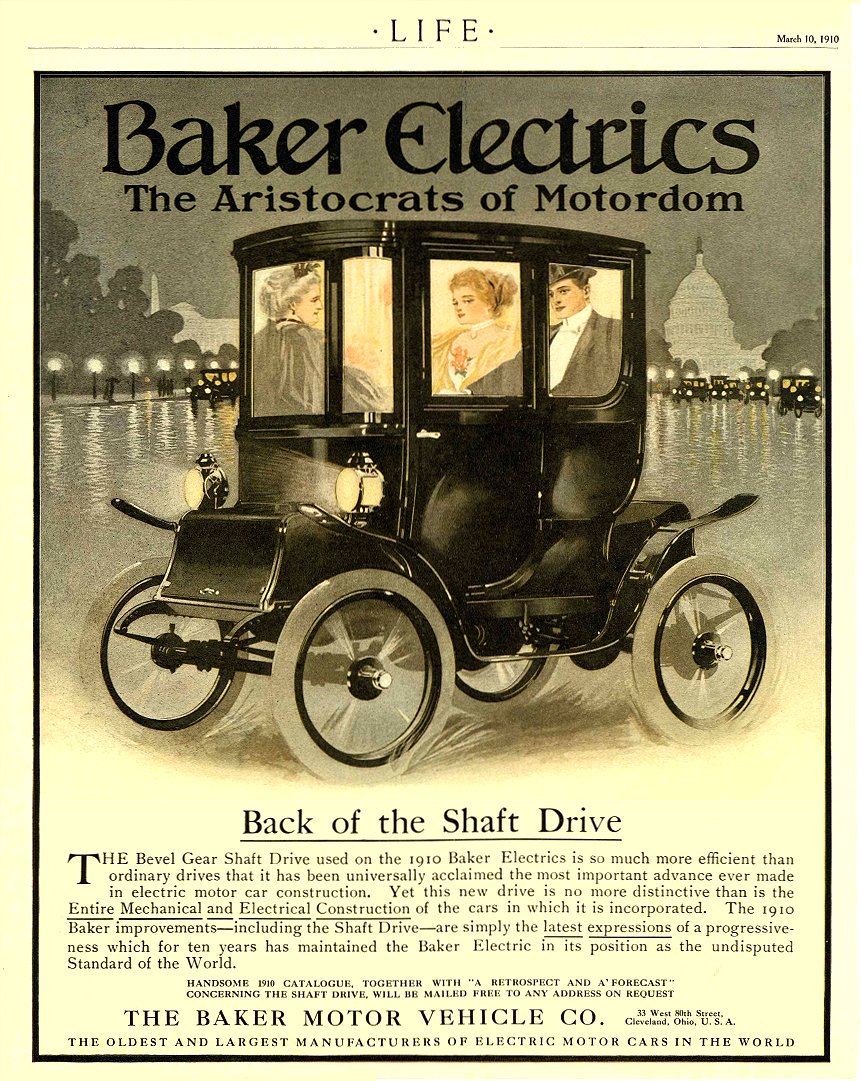 1910 3 10 BAKER Electric Back of the Shaft Drive THE BAKER MOTOR VEHICLE CO. Cleveland, OHIO LIFE March 10, 1910 8.75″x11″