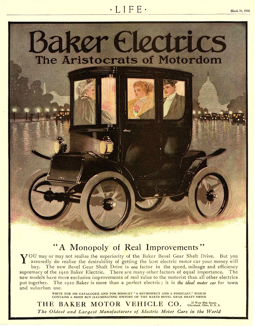 "1910 3 31 BAKER Electric ""A Monopoly of Real Improvements THE BAKER MOTOR VEHICLE CO. Cleveland, OHIO LIFE March 31, 1910 8.75″x11"""