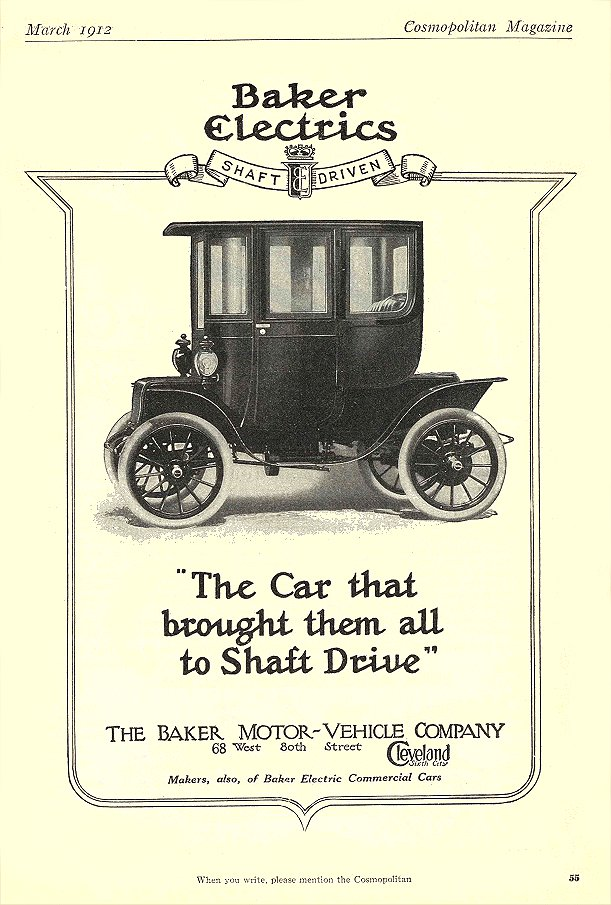 "1912 3 BAKER Electric ""The Car that brought them all to Shaft Drive"" THE BAKER MOTOR-VEHICLE COMPANY Cleveland, OHIO Cosmopolitan Magazine March 1912 6.25″x9.5″ page 55"