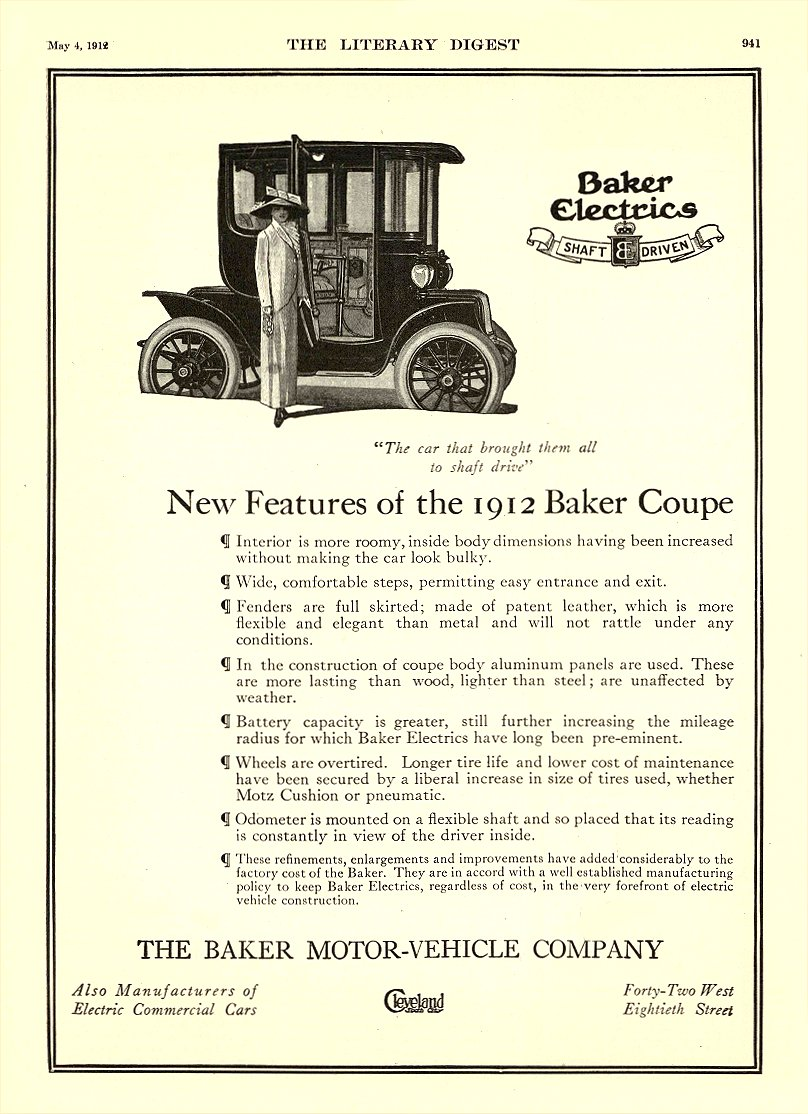 1912 5 4 BAKER Electric New Features of the 1912 Baker Coupe THE BAKER MOTOR VEHICLE COMPANY Cleveland, OHIO THE LITERARY DIGEST May 4, 1912 9″x12″ page 941