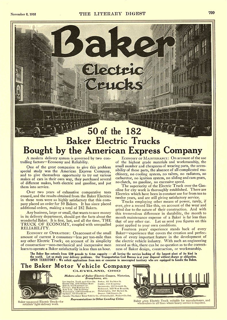 1912 11 2 BAKER Electric Truck 50 of the 182 Baker Electric Trucks The Baker Motor Vehicle Company Cleveland, OHIO The Literary Digest November 2, 1912 9″x12″ page 799