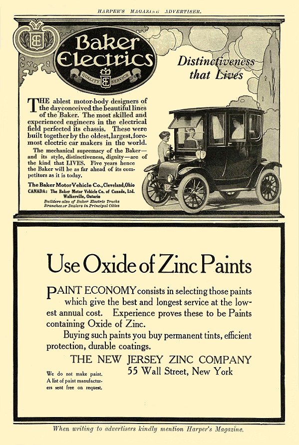 1913 4 BAKER Electric Distinctiveness that Lives The Baker Motor Vehicle Co. Cleveland, OHIO HARPER'S MAGAZINE ADVERTISER April 1913 6.25″x9.5″