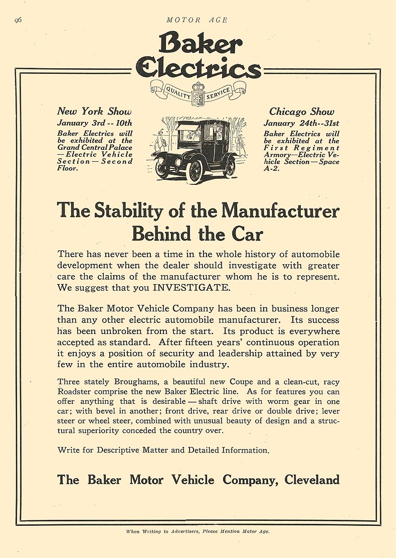 1914 1 8 BAKER Electric The Stability of the Manufacturer The Baker Motor Vehicle Company Cleveland, OHIO MOTOR AGE January 8, 1914 8.5″x11.75″ page 96