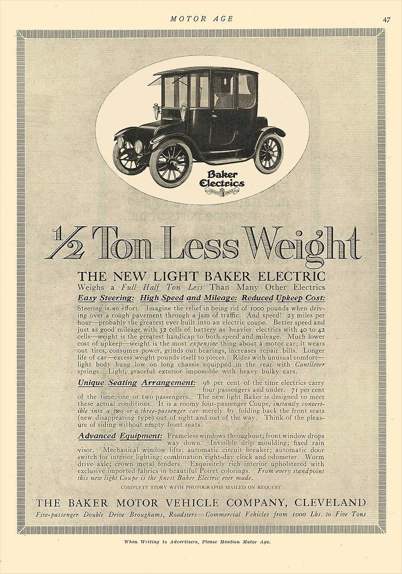 1914 10 1 BAKER Electric ½ Ton Less Weight The Baker Motor Vehicle Company Cleveland, OHIO MOTOR AGE October 1, 1914 8.5″x12″ page 47
