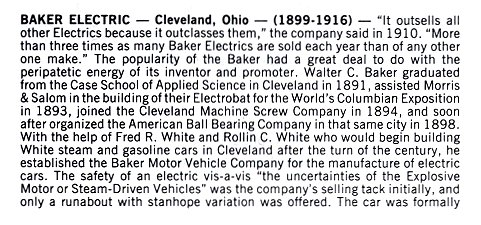 BAKER Electric Cleveland, Ohio 1899-1916 Standard Catalog of AMERICAN CARS 1805-1942 By Beverly Rae Kimes & Henry Austin Clark, Jr. Krause Publications ISBN: 0-87341-428-4 8.5″x11″ page 97