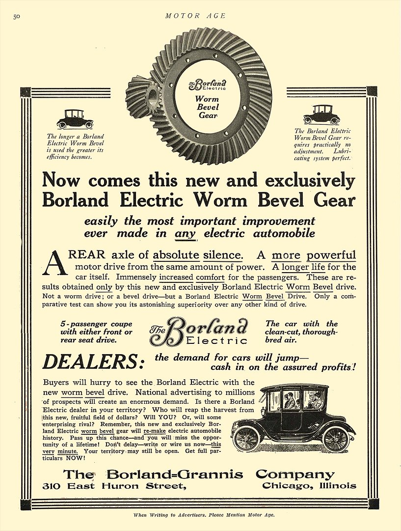 1913 12 4 BORLAND Electric Electric Worm Bevel Gear The Borland-Grannis Co. Chicago, ILL MOTOR AGE December 4, 1913 8.5″x12 page 50