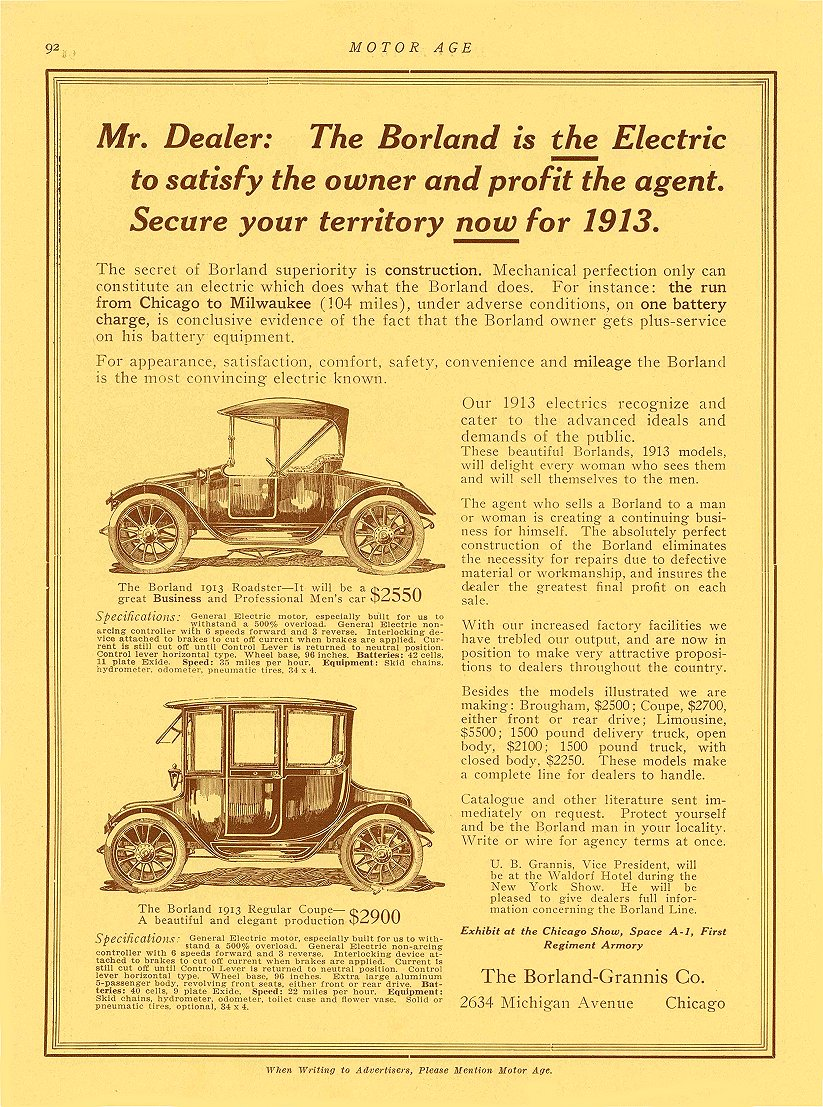 1913 1 2 BORLAND Electric The Borland 1913 Roadster The Borland 1913 Regular Coupe The Borland-Grannis Co Chicago, ILL MOTOR AGE January 2, 1913 8.5″x11.75″ page 92