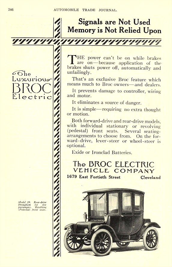 1913 5 BROC Electric Car Signals are Not Used Memory is Not Relied Upon The Broc Electric Vehicle Company Cleveland, OHIO AUTOMOBILE TRADE JOURNAL May 1913 6.25″x9.75″ page 246