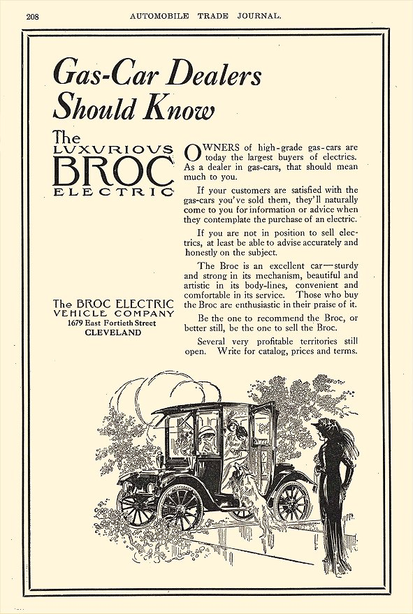 1913 7 BROC Electric Car Gas-Car Dealers Should Know The Broc Electric Vehicle Company Cleveland, OHIO AUTOMOBILE TRADE JOURNAL July 1913 6.25″x9.75″ page 208