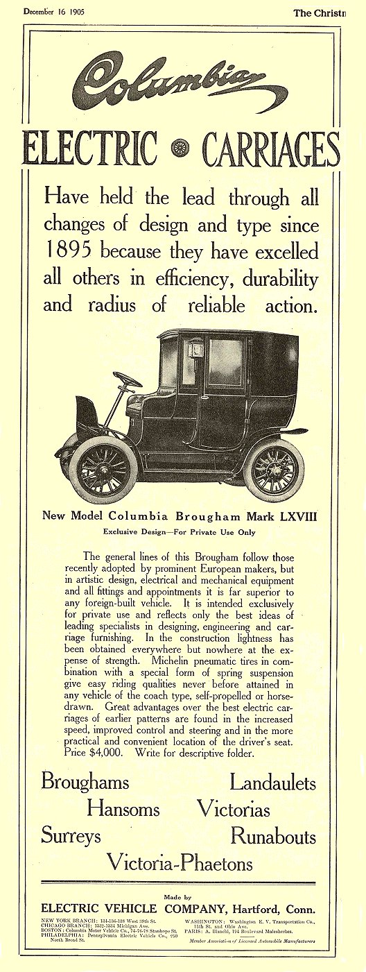 1905 12 16 COLUMBIA Electric ELECTRIC CARRIAGES ELECTRIC VEHICLE COMPANY Hartford, CONN The Christian Herald December 16, 1905 5″x14″