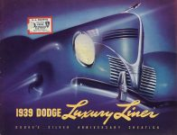 1939 DODGE Luxury Liner DODGE's SILVER ANNIVERSARY Form-403-250M-10-38- DODGE DIVISION OF CHRYSLER CORPORATION Detroit, MICH 11″x8.5″ Front