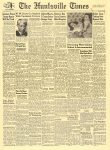 1947 10 7 Keller Corp Taking Over Arsenal Site The Huntsville Times HUNTSVILLE, ALABAMA TUESDAY OCTOBER 7, 1947 16.5″x23.5″ Front page
