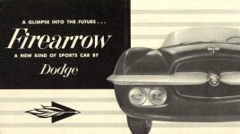 1954 DODGE A GLIMPSE INTO THE FUTURE…Firearrow A NEW KIND OF SPORTS CAR BY DODGE DMA-8736-12-53 Chrysler Corporation Detroit 31, Michigan 7.25″x4″ Front