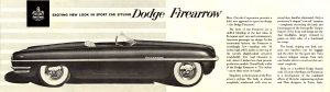 1954 DODGE EXCITING NEW LOOK IN SPORTS CAR STYLING Dodge Firearrow DMA-8736-12-53 Chrysler Corporation Detroit 31, Michigan 14.5″x4″ Inside