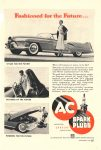1952 11 GENERAL MOTORS Fashioned for the Future…STYLED FOR THE FUTURE…FEATURES OF THE FUTURE…POWERED FOR THE FUTURE…AC SPARK PLUGS AC SPARK PLUG DIVISION GENERAL MOTORS CORPORATION Popular Mechanics November 1952 6.25″x9.25″ page 257