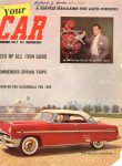 1954 7 1954 Mercury Monterey Your CAR magazine July 1954 8″x10.5″ Front cover