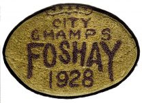 Foshay team patch 1928 City Champs FOSHAY 1928 For football? Cloth patch 6.25″x4.25
