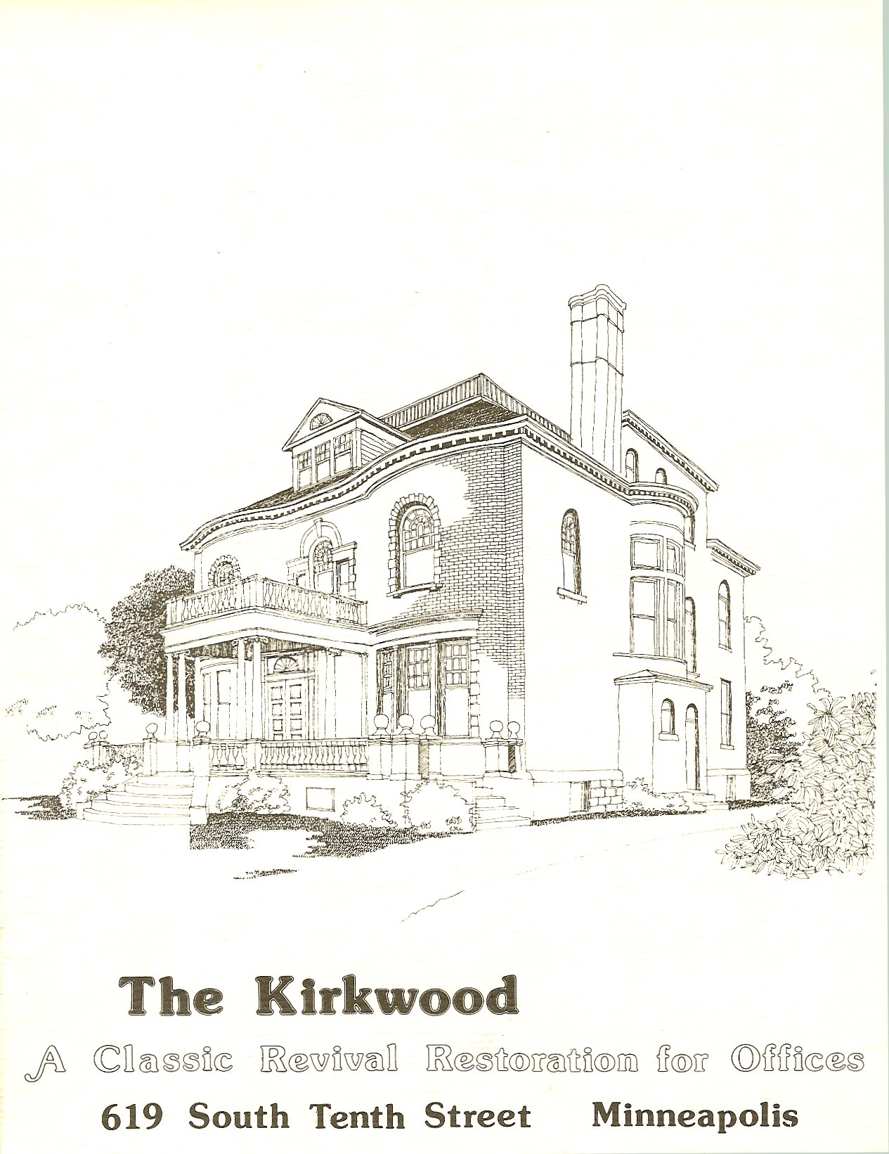 "Hinkle-Murphy House, 1886 619 South 10th Street Minneapolis, Minnesota Architect: William Channing Whitney Leasing brochure for ""The Kirkwood"" ca. 1984 Page 1"