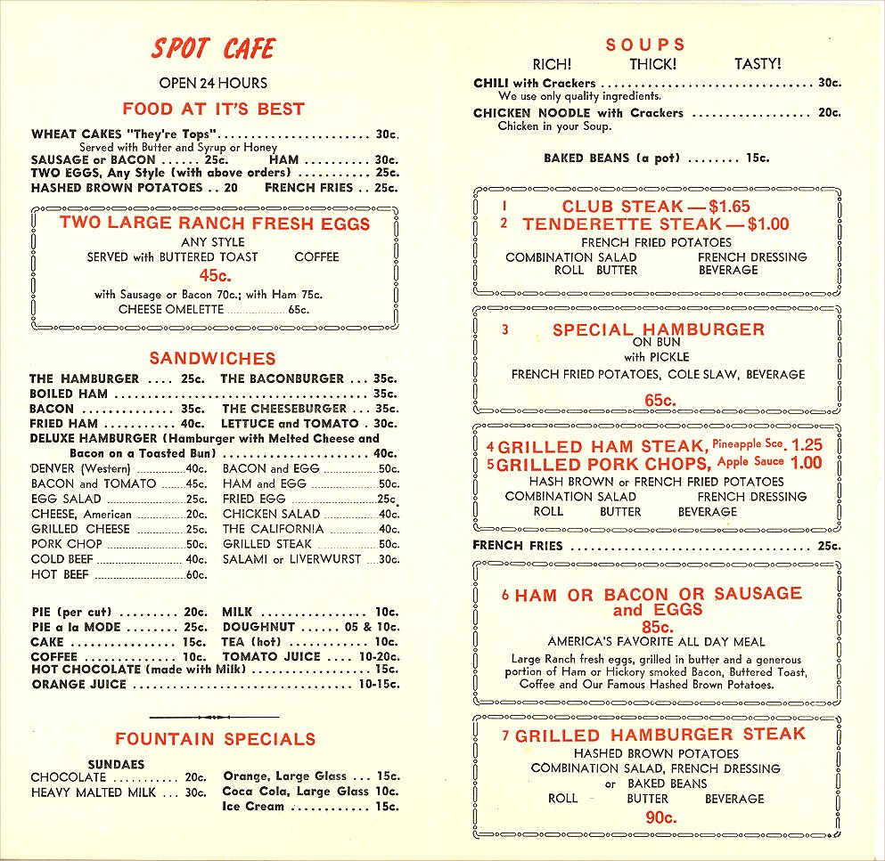 The Spot Café Menu INSIDE ca. 1960? 615 South 10th Street Minneapolis, Minnesota Shut down because it was a bookie joint downstairs. Original menu recovered from a dumpster .