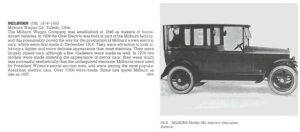 MILBURN Wagon Co Toledo, OHIO 1914-1922 THE NEW ENCYLOPEDIA OF MOTORCARS 1885 to the Present Edited by G. N. Georgano E. P. Dutton New York 1982 ISBN: 0-525-93254-2 8.25″x11″ page 425