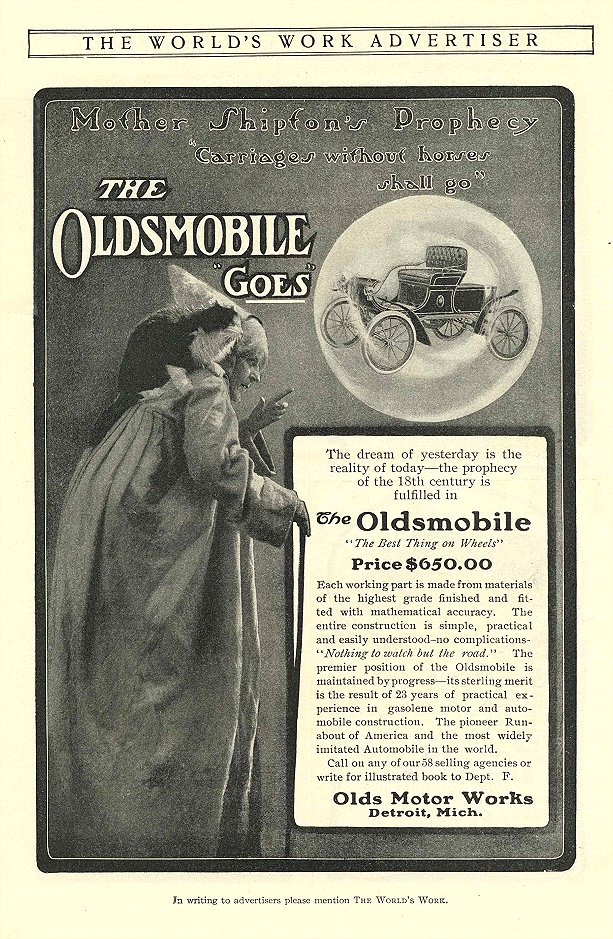 """1903 OLDSMOBILE """"GOES"""" Mother Shipton's Prophecy """"Carriages without horses shall go"""" $650 in 1903 = $16,355 in 2012 Olds Motor Works Detroit, Mich THE WORLD'S WORK ADVERTISER 1903 6.25″x10″"""