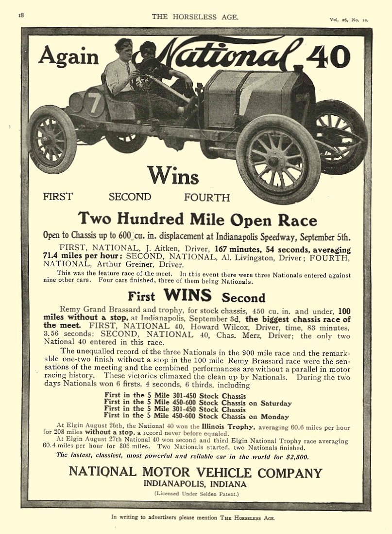 1910 9 7 NATIONAL Again NATIONAL 40 Wins Two Hundred Mile Open Race NATIONAL MOTOR VEHICLE Co Indianapolis, IND THE HORSELESS AGE Sept 7, 1910 8.5″x11.25″ page 18