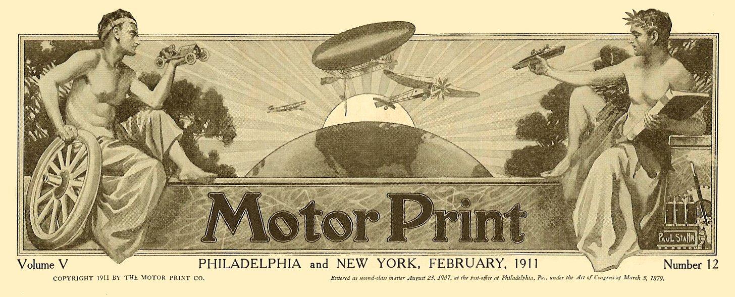 1911 1 Artwork Motor Print Volume V Number 12 Philadelphia and New York Motor Print February 1911 11″x14″ page 3