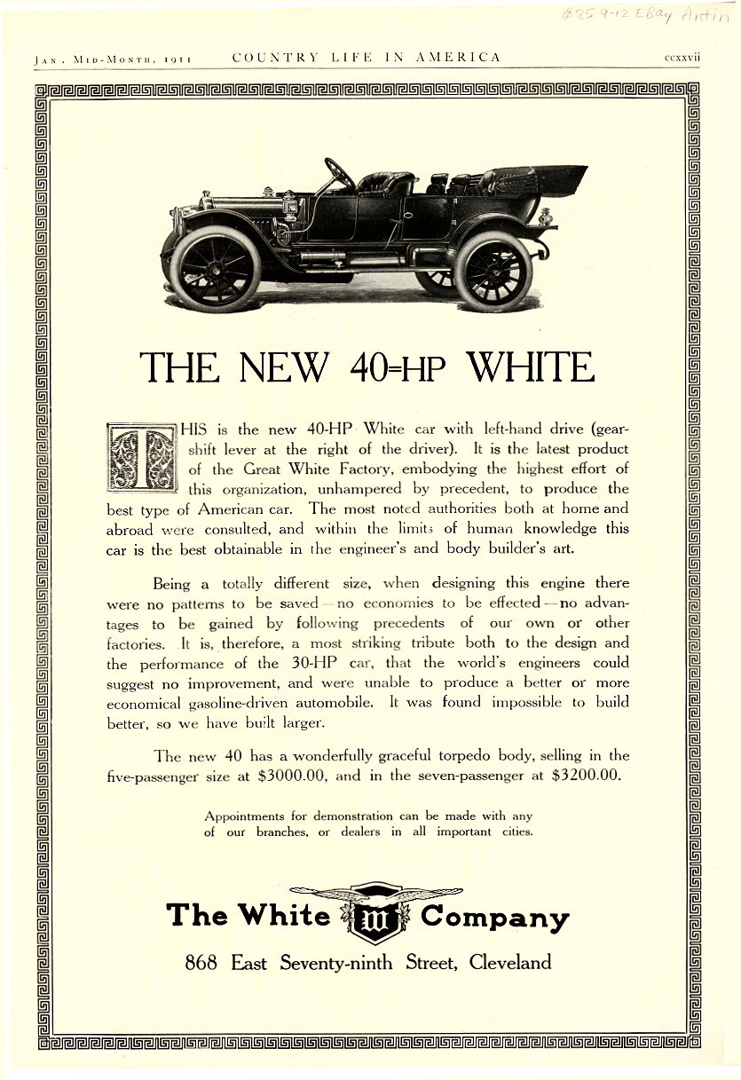 1911 1 WHITE The NEW 40=HP WHITE $3,000 = $71,318 in 2011 Country Life in America Jan 1911 9.25″x13.5″ page ccxxvii