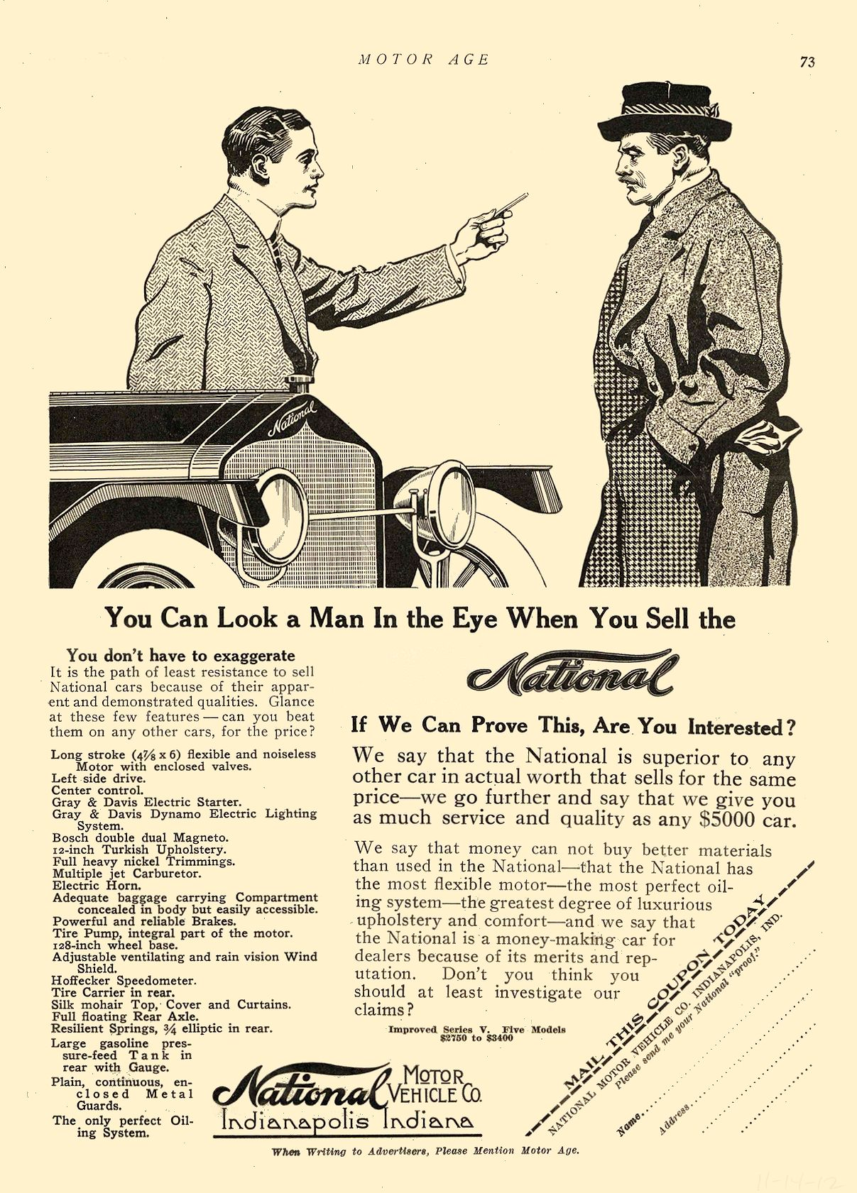 1912 11 14 NATIONAL You Can Look a Man In the Eye When You Sell the National National Motor Vehicle Co. Indianapolis, IND MOTOR AGE November 14, 1912 8.5″x12″ page 73