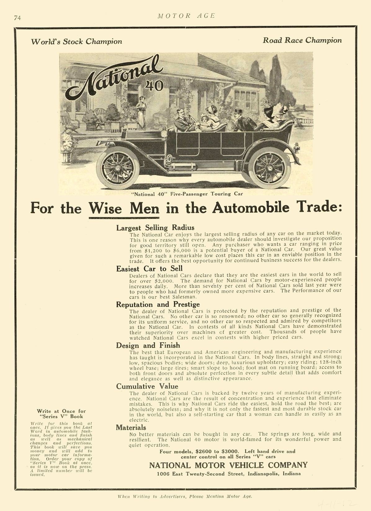 1912 4 11 NATIONAL National 40 For the Wise Men in the Automobile Trade NATIONAL MOTOR VEHICLE COMPANY Indianapolis, IND MOTOR AGE April 11, 1912 8.5″x11.75″ page 74