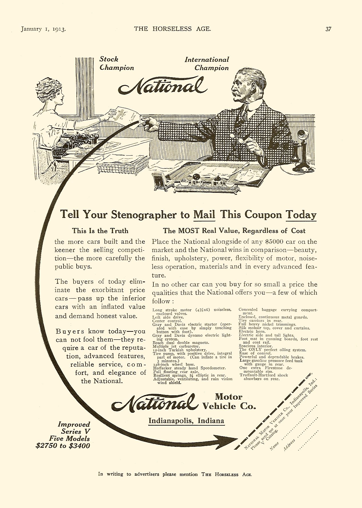 1913 1 1 NATIONAL Improved Series V, 5 Models Tell Your Stenographer to Mail This Coupon Today THE HORSELESS AGE January 1, 1913 Vol. 31 No. 1 9″x12″ page 37