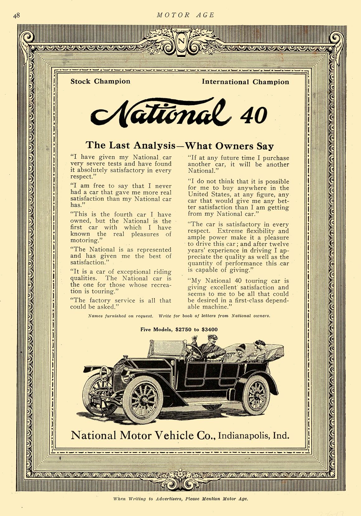 1913 3 6 NATIONAL National 40 The Last Analysis—What Owners Say National Motor Vehicle Co. Indianapolis, IND MOTOR AGE March 6, 1913 8.5″x12″ page 48