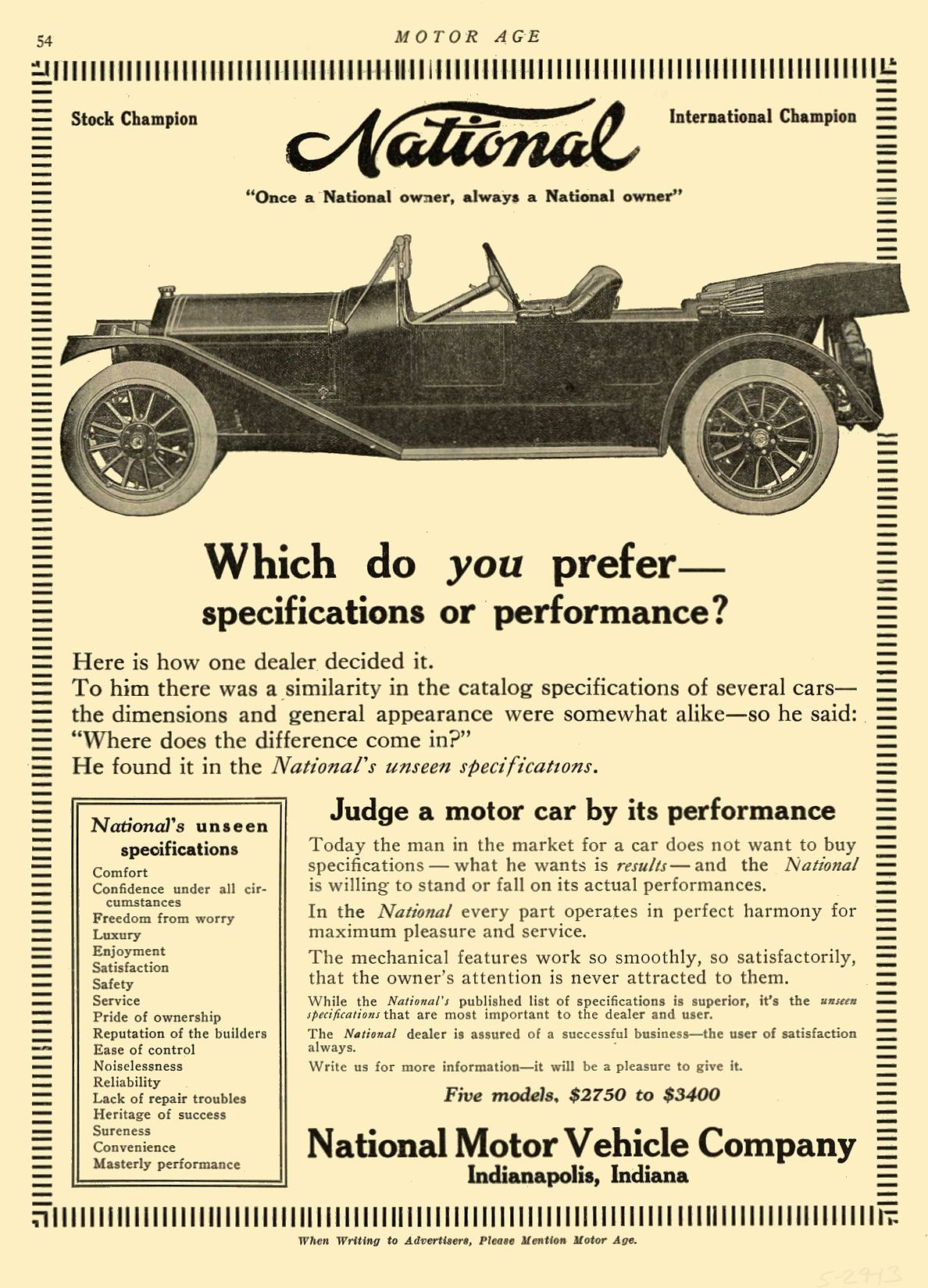 1913 5 29 NATIONAL National Which do you prefer— Specifications or performance? National Motor Vehicle Company Indianapolis, IND MOTOR AGE May 29, 1913 8.5″x11.75″ page 54