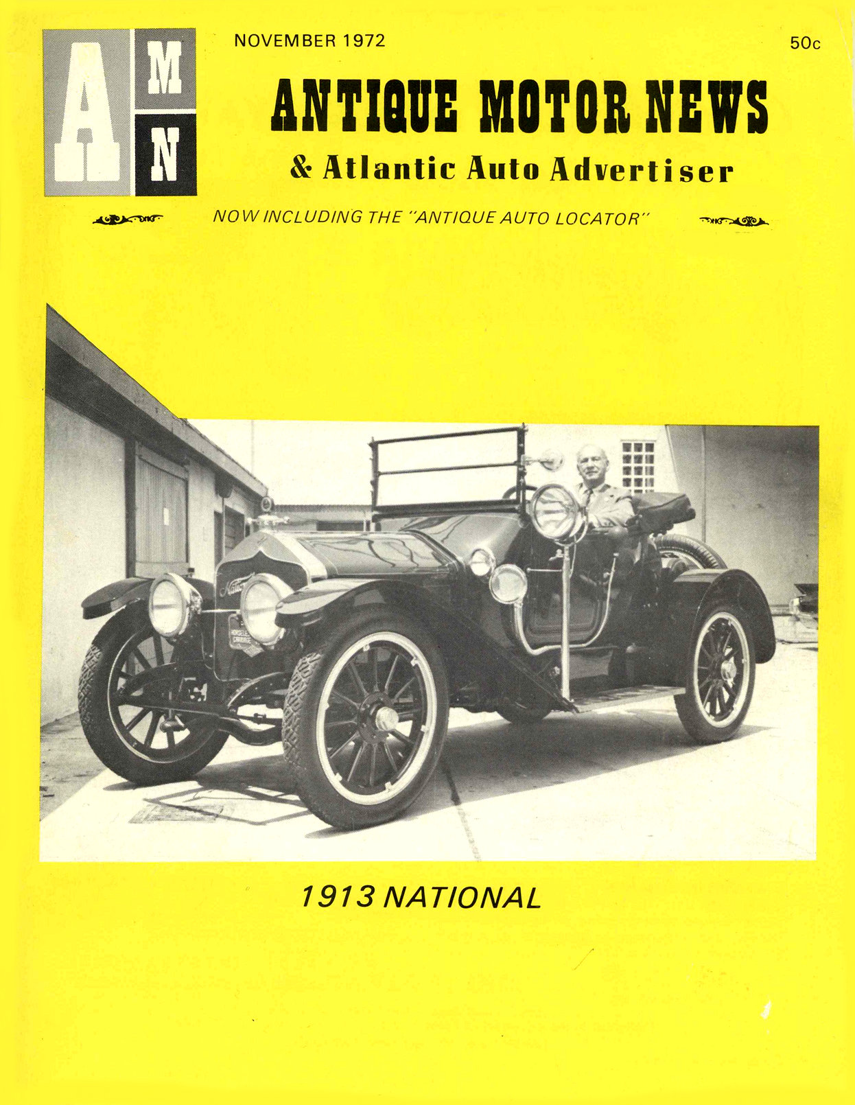 1913 NATIONAL ANTIQUE MOTOR NEWS & Atlantic Auto Advertiser November 1972 8.25″x10.25 Front cover