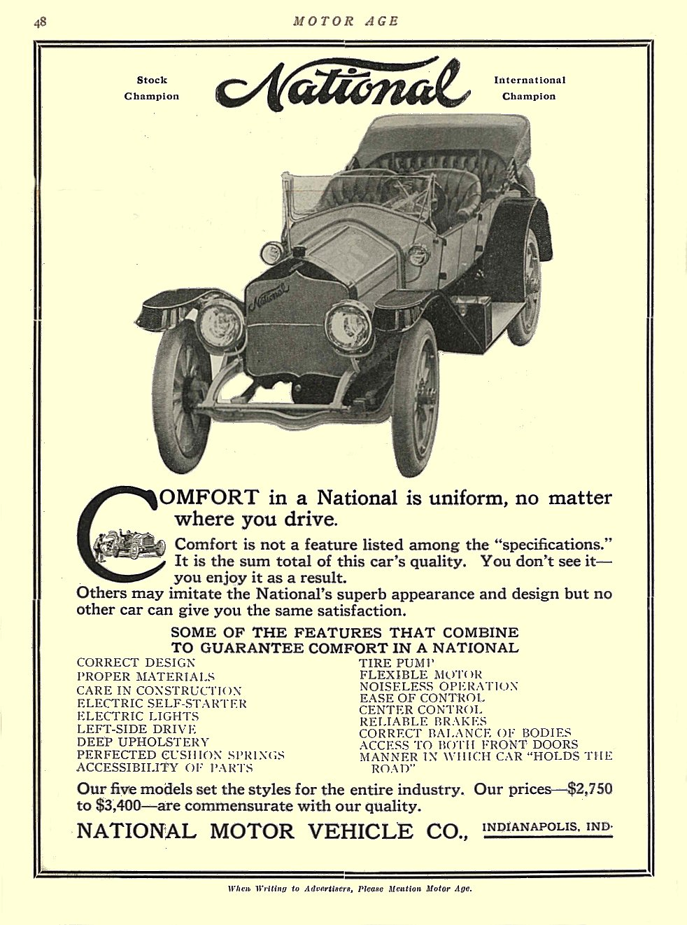 1913 5 1 NATIONAL COMFORT in a National is uniform, No matter where you drive. National Motor Vehicle Co. Indianapolis, IND MOTOR AGE May 1, 1913 8.5″x11.5″ University of Minnesota Library page 48