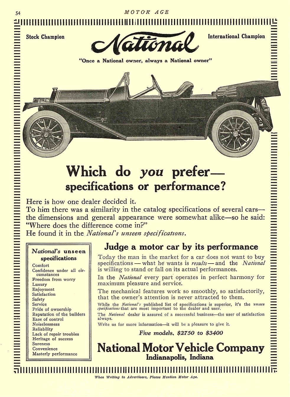 1913 5 29 NATIONAL Which do you prefer— Specifications or performance? National Motor Vehicle Co. Indianapolis, Indiana MOTOR AGE May 29, 1913 8.5″x11.5″ University of Minnesota Library page 54