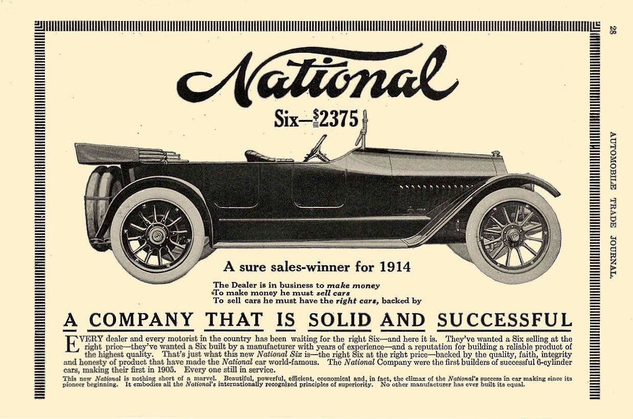 1914 1 NATIONAL A sure sales-winner for 1914 National Motor Vehicle Co. Indianapolis, IND AUTOMOBILE TRADE JOURNAL January 1914 6.25″x9.75″ page 28