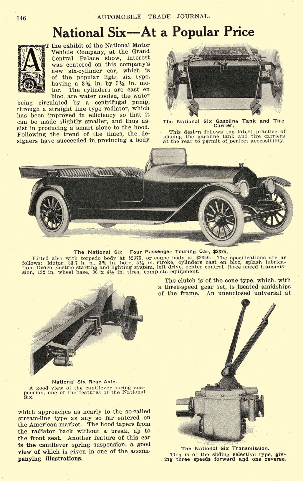 1914 2 NATIONAL Article National Six – At a Popular Price National Motor Vehicle Company Indianapolis, IND AUTOMOBILE TRADE JOURNAL February 1914 6.5″x9.75″ page 146