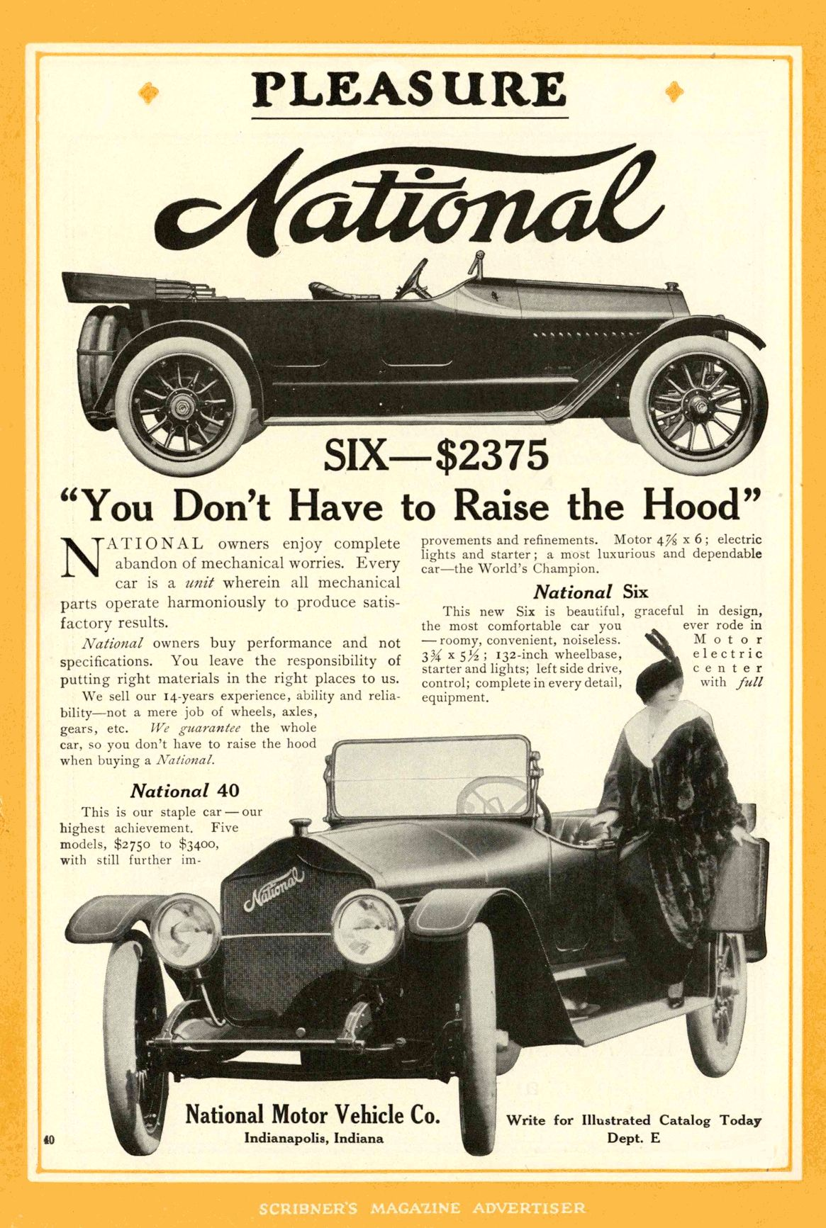 """1914 NATIONAL """"You Don't Have to Raise the Hood"""" National Motor Vehicle Company Indianapolis, IND SCRIBNER'S MAGAZINE ADVERTISER 1914 6.5″x10″ page 40"""