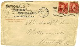 1912 8 7 NATIONAL envelope National Motor Car & Vehicle Co. Indianapolis Sales Branch 426-428 N Capitol AVE Postmarked Aug 7, 1912 Indianapolis IND 6.5″x3.5″ front