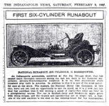 1907 2 9 NATIONAL FIRST SIX-CYLINDER RUNABOUT NATIONAL RUNABOUT, SIX CYLINDER, 75 HORSEPOWER THE INDIANAPOLIS NEWS Friday February 9, 1907 xerox