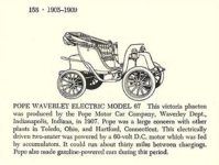 1907 POPE-WAVERLEY Electric MODEL 67 Automobiles of the World By Albert L. Lewis and Walter A. Musciano DRAWINGS BY: Bjorn Karlstrom, Gary W. Musciano, Douglas Rolfe, Robert Godden Simon and Schuster New York 1977 ISBN: 0-671-22485-9 5.5″x8.5″ page 158