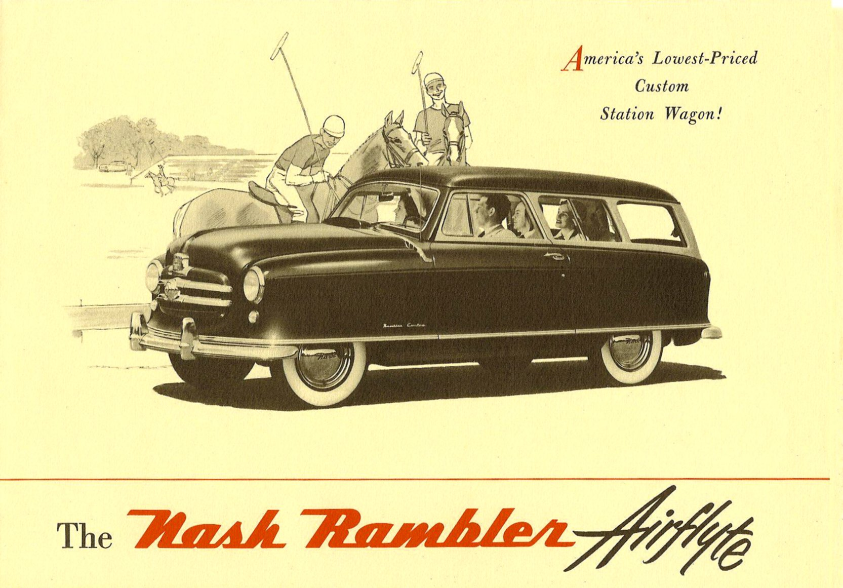 The Nash Rambler Airflyte 1950 America's Lowest-Priced Custom Station Wagon Front page Dated: Jul 17, 1950 Folded: 11″x7.75″ Open: 22″x15.5″ NSP 50-496-100M-5-50
