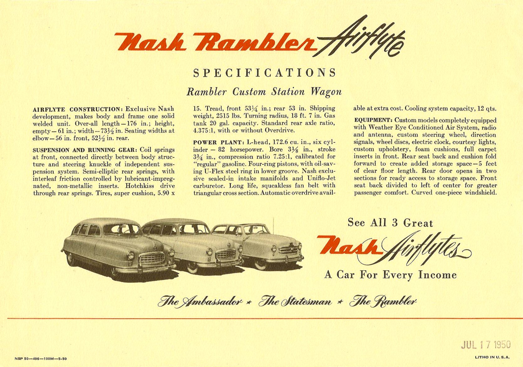The Nash Rambler Airflyte 1950 America's Lowest-Priced Custom Station Wagon Back page Dated: Jul 17, 1950 Folded: 11″x7.75″ Open: 22″x15.5″ NSP 50-496-100M-5-50