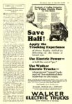 1923 9 15 WALKER Electric Truck Save Half! Use Electric Power WALKER VEHICLE CO. Chicago, ILL The Literary Digest September 15, 1923 8″x11.5″ page 69