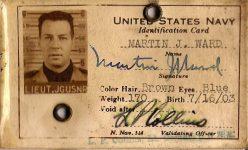 "1903 7 16 Martin J. Ward, Lieutenant UNITED STATES NAVY Indentification Card (Front) Hair: Brown Eyes: Blue Weight 170 Birth: 7/16/1903 3.75""x2.25"""