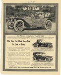 1912 1 4 The 1912 AMERICAN Underslung AMERICAN MOTORS COMPANY, Dept K, Indianapolis, IND Traveler Special, Scout, Tourist 'The One Car That Does Not Go Out Of Date' LIFE page 83